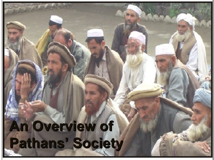 An Overview of  Pathans' Society