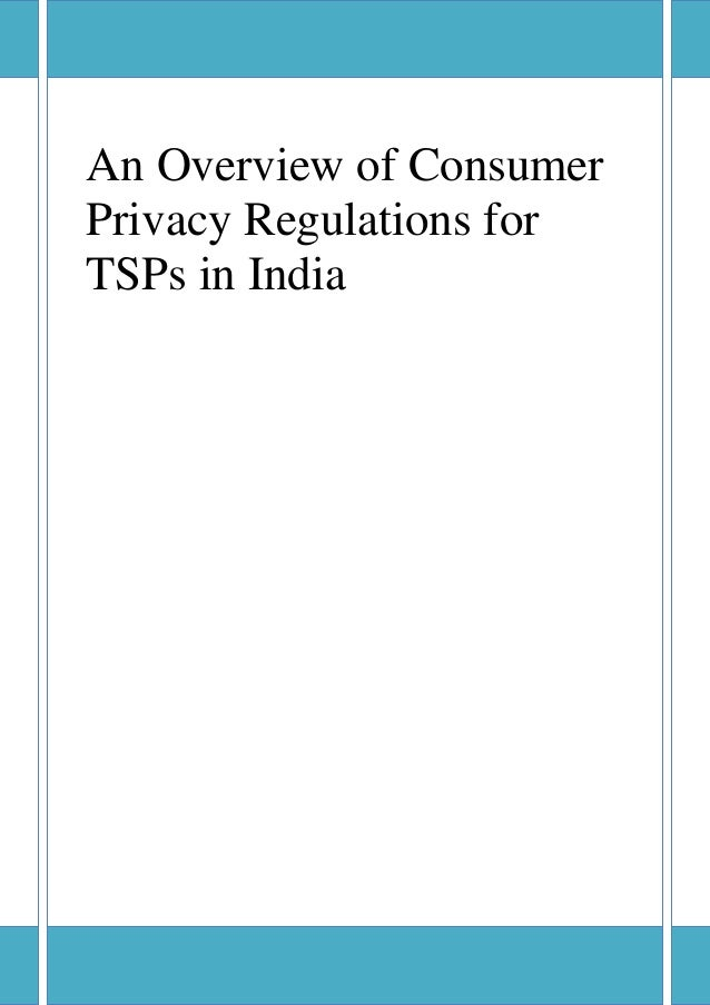 An Overview of Consumer Privacy Regulations for TSPs in India