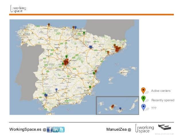 WorkingSpace.es @ ManuelZea @ Active centers Recently opened ???