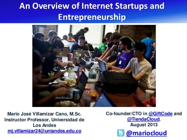 Mario José Villamizar Cano, M.Sc. Instructor Professor, Universidad de Los Andes mj.villamizar24@uniandes.edu.co An Overvi...