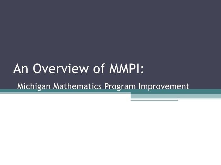 An Overview of MMPI:   Michigan Mathematics Program Improvement