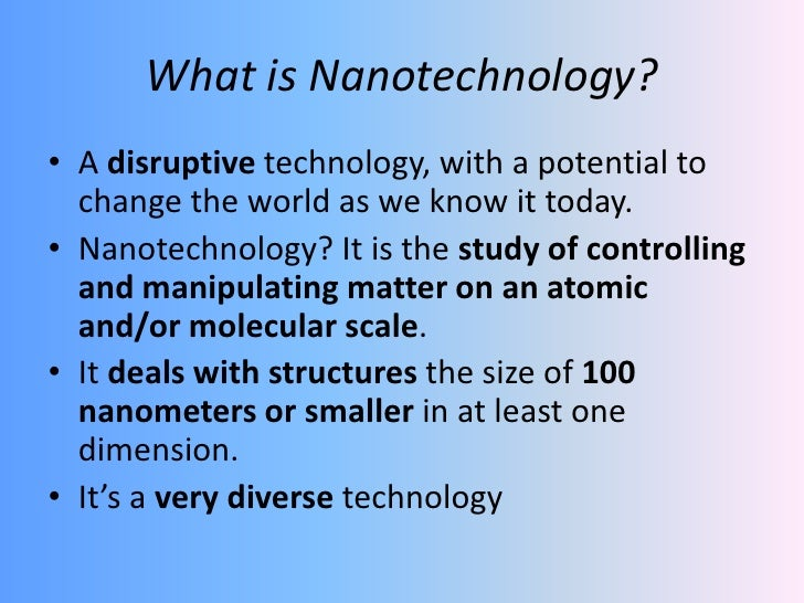 nanotechnology an overview The opensource handbook of nanoscience and nanotechnology  to help set  a perspective there are overview tables with timelines, length scales and.