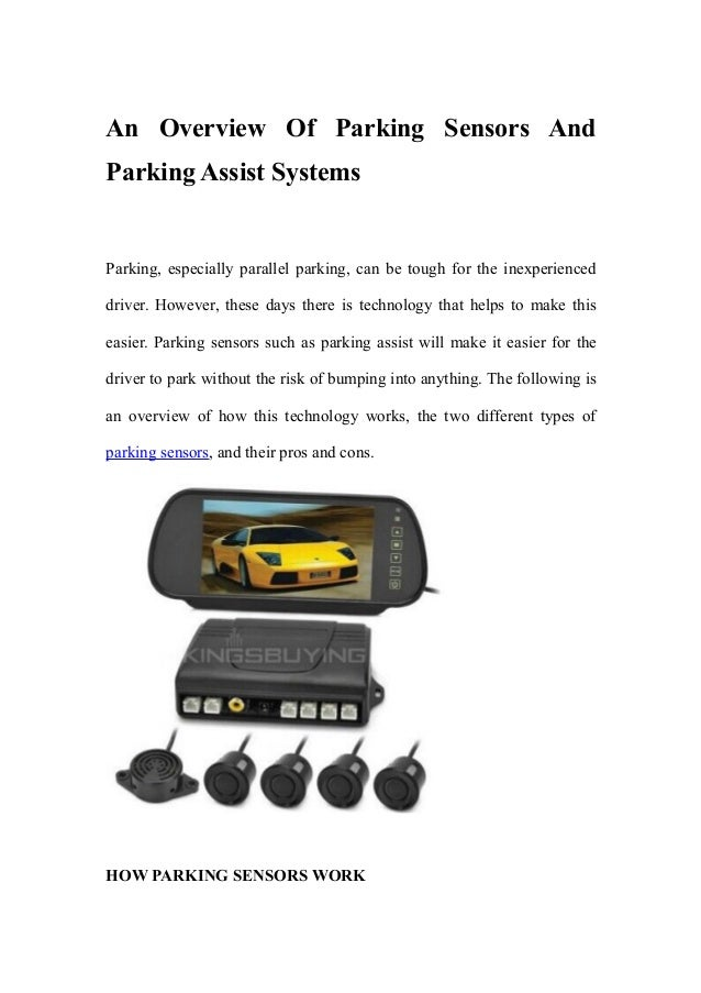 An Overview Of Parking Sensors And Parking Assist Systems Parking, especially parallel parking, can be tough for the inexp...