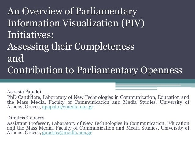 An Overview of Parliamentary Information Visualization (PIV) Initiatives: Assessing their Completeness and Contribution to...