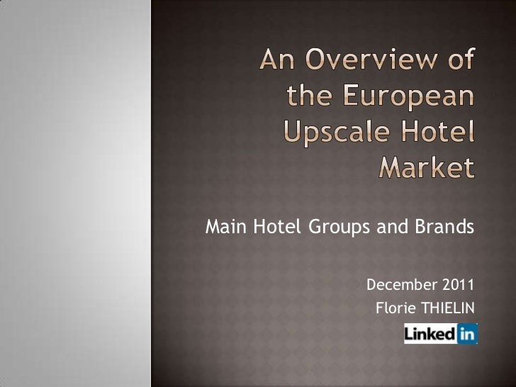 Main Hotel Groups and Brands                December 2011                 Florie THIELIN