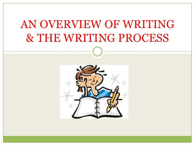 Writing overview