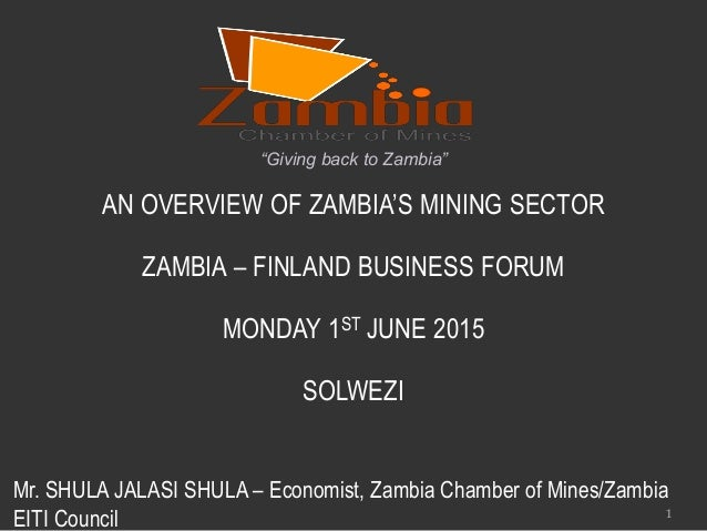 An Overview Of Zambia S Mining Sector