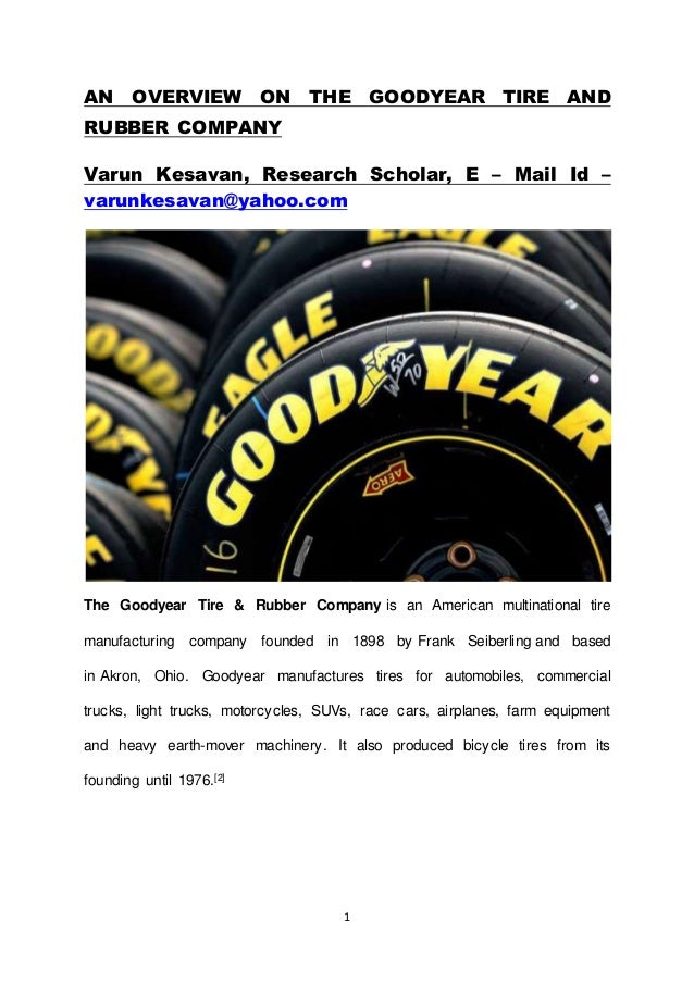 An Overview On The Goodyear Tire And Rubber Company