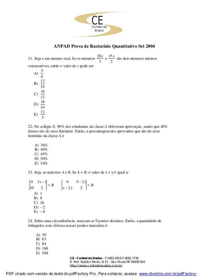 CECentral de Ensino CE - Central de Ensino – F.3063 4019 F.3082 7720 R. Prof. Rubião Meira, N 31 – São Paulo/SP 05409 020 ...