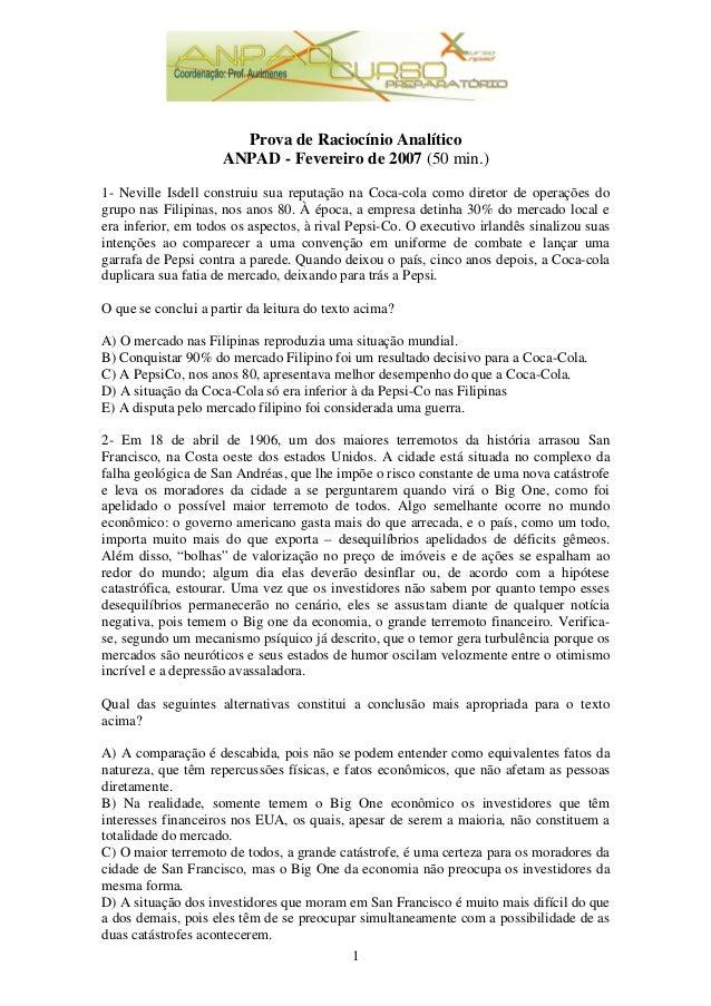 1 Prova de Raciocínio Analítico ANPAD - Fevereiro de 2007 (50 min.) 1- Neville Isdell construiu sua reputação na Coca-cola...