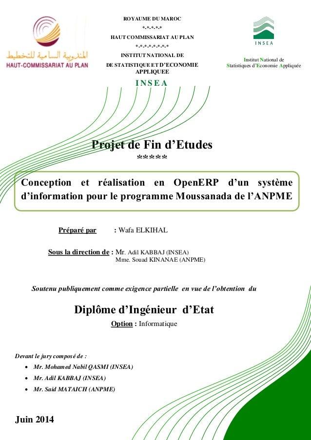 Institut National de Statistiques d'Economie Appliquée Projet de Fin d'Etudes ***** Conception et réalisation en OpenERP d...