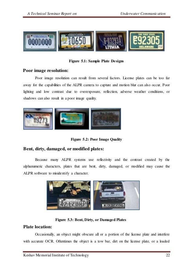 A Technical Seminar Report on Underwater Communication Keshav Memorial Institute of Technology 22 Figure 5.1: Sample Plate...