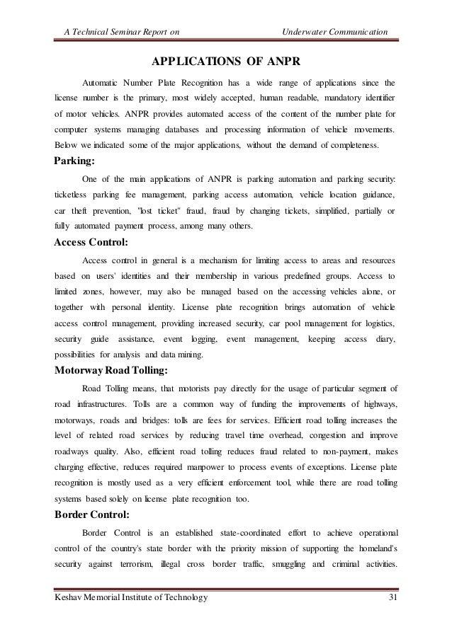 A Technical Seminar Report on Underwater Communication Keshav Memorial Institute of Technology 31 APPLICATIONS OF ANPR Aut...