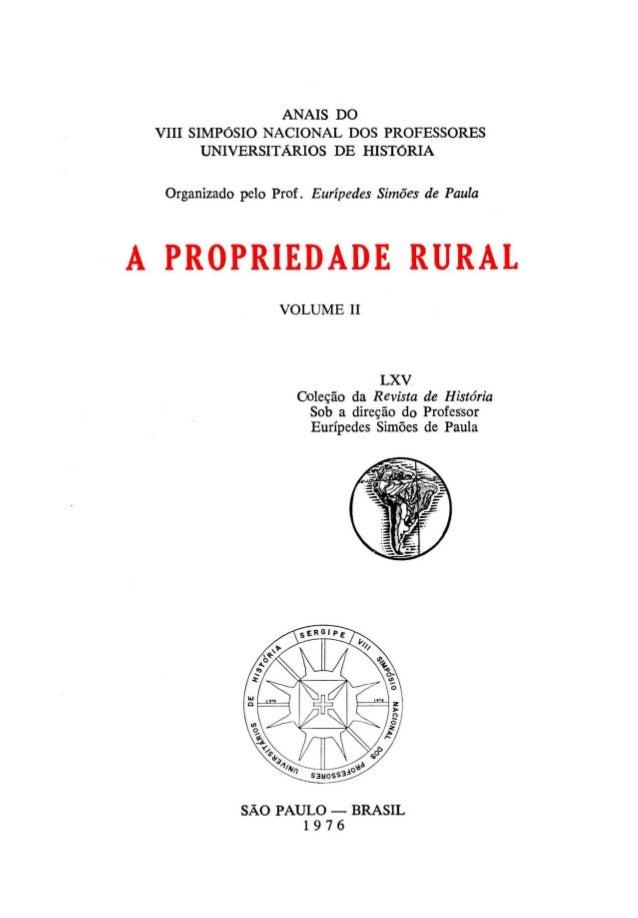 ANAIS DO VIII SIMPÓSIO NACIONAL DOS PROFESSORES        UNIVERSITÁRIOS DE HISTóRIA  Organizado pelo Prof. Eurípedes Simões ...