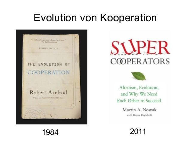 Evolution von Kooperation 1984 2011