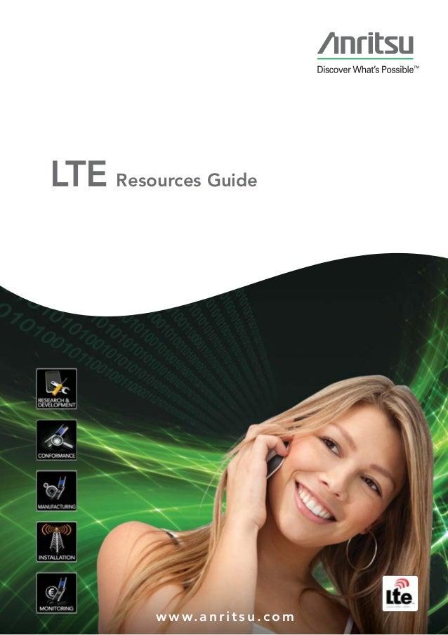 www.anritsu.co m LTE Resources Guide