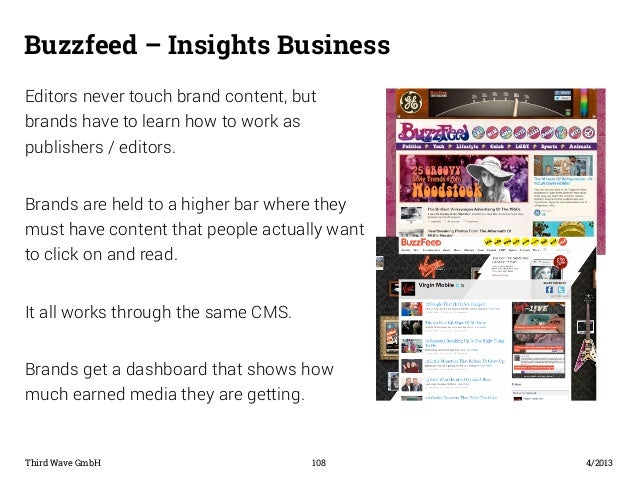 Buzzfeed – Insights Business  Editors never touch brand content, but  brands have to learn how to work as  publishers / ed...