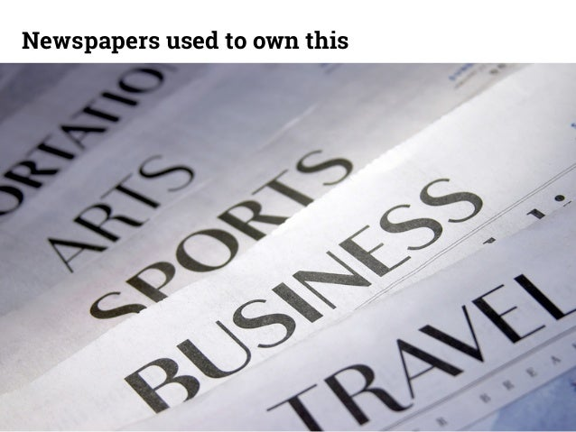 Newspapers used to own this  14