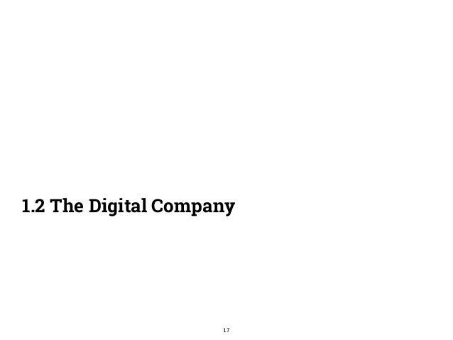 1.2 The Digital Company  17