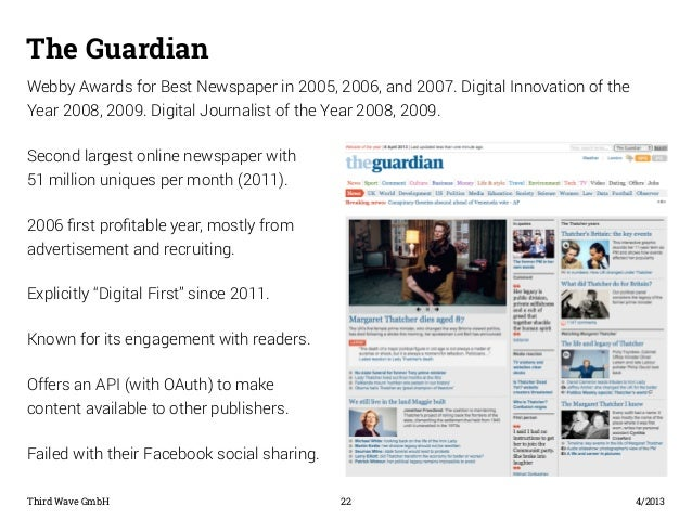 The Guardian  Webby Awards for Best Newspaper in 2005, 2006, and 2007. Digital Innovation of the  Year 2008, 2009. Digital...