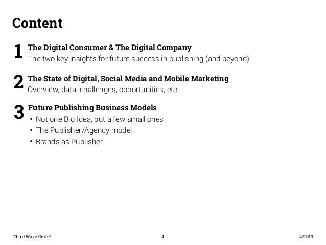 Content  The Digital Consumer & The Digital Company  The two key insights for future success in publishing (and beyond) 1 ...