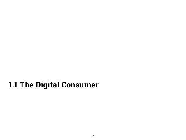 1.1 The Digital Consumer  7