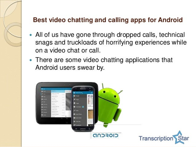 What are the best video chatting and calling apps for Android? A list…