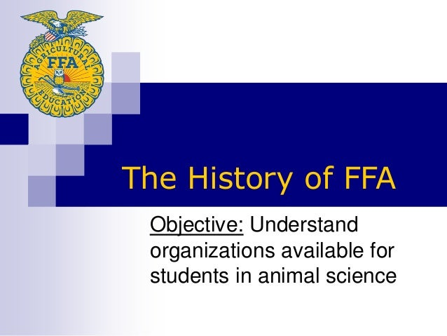 101 ffa organization animal science i objective understand organizations available for students in animal science the history of ffa ibookread Download