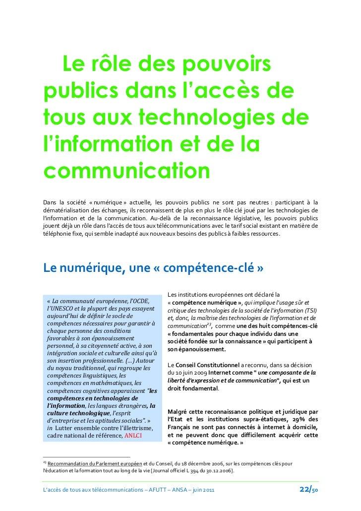 Le rôle des pouvoirspublics dans l'accès detous aux technologies del'information et de lacommunicationDans la société « nu...
