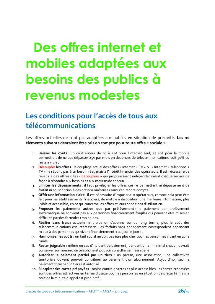 Des offres internet etmobiles adaptées auxbesoins des publics àrevenus modestesLes conditions pour l'accès de tous auxtélé...