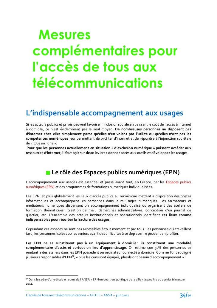 Mesures     complémentaires pour     l'accès de tous aux     télécommunicationsL'indispensable accompagnement aux usagesSi...
