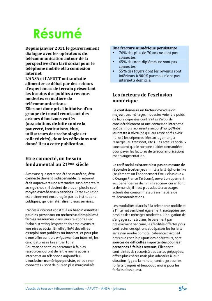 RésuméDepuis janvier 2011 le gouvernement                     Une fracture numérique persistantedialogue avec les opérateu...