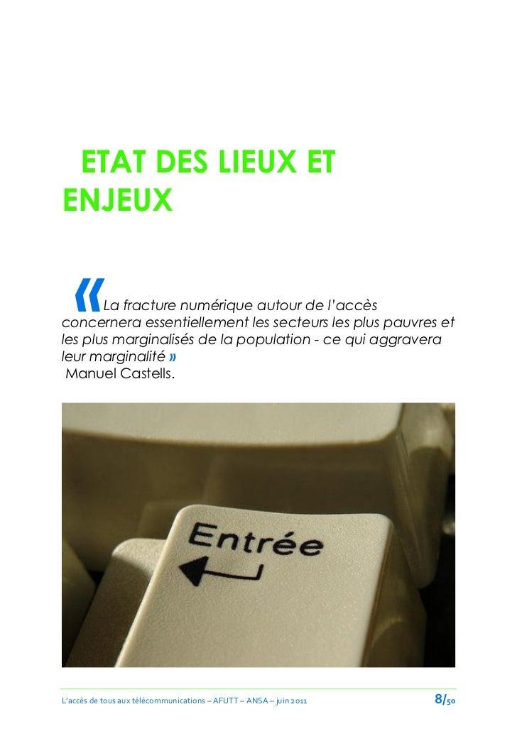 ETAT DES LIEUX ETENJEUX   «   La fracture numérique autour de l'accèsconcernera essentiellement les secteurs les plus pauv...