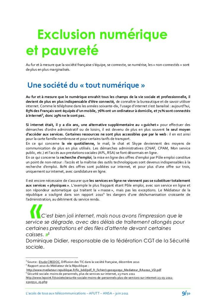 Exclusion numériqueet pauvretéAu fur et { mesure que la société française s'équipe, se connecte, se numérise, les « non-co...