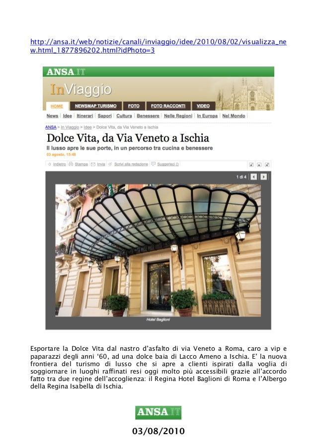 03/08/2010 http://ansa.it/web/notizie/canali/inviaggio/idee/2010/08/02/visualizza_ne w.html_1877896202.html?idPhoto=...