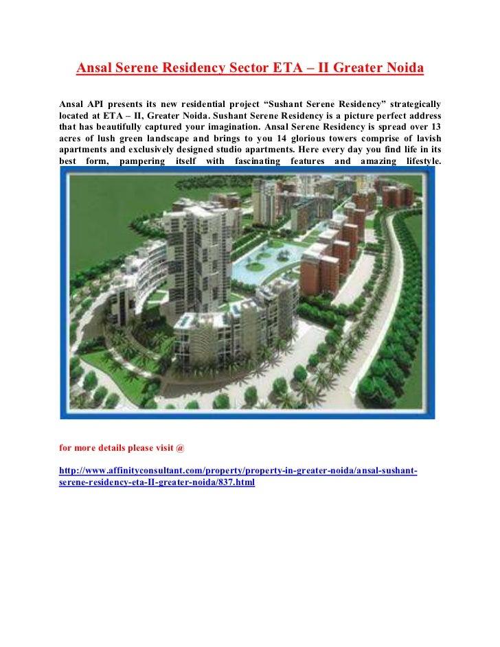 "Ansal Serene Residency Sector ETA – II Greater NoidaAnsal API presents its new residential project ""Sushant Serene Residen..."
