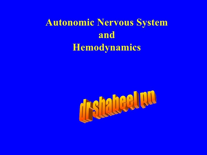 Autonomic Nervous System and Hemodynamics dr shabeel pn