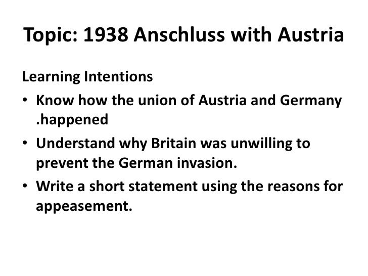 understanding anschluss Goering: the anschluss with austria  we are making such material available in our efforts to advance understanding of historical, political, human rights.