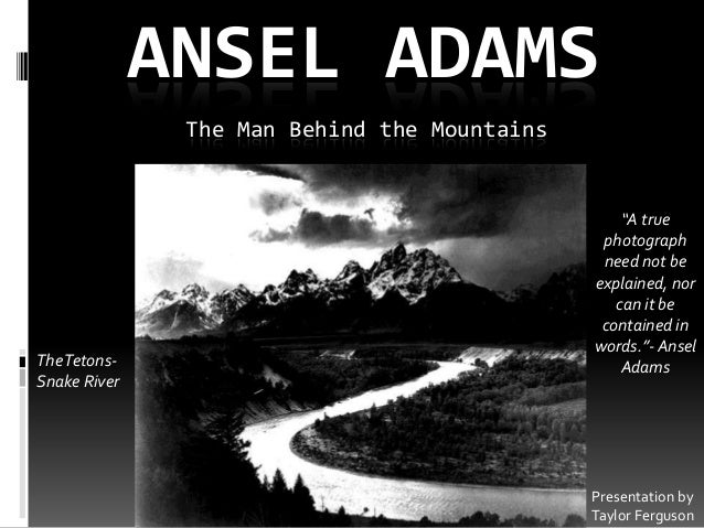 a history of the works of ansel adams Explore the life and work of american nature photographer ansel adams learn about the relationships between photographic representation, landscape.