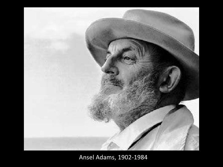 Ansel Adams, 1902-1984<br />