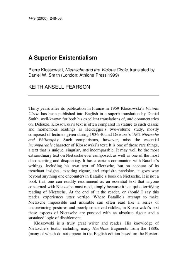 Pli 9 (2000), 248-56.A Superior ExistentialismPierre Klossowski, Nietzsche and the Vicious Circle, translated byDaniel W. ...