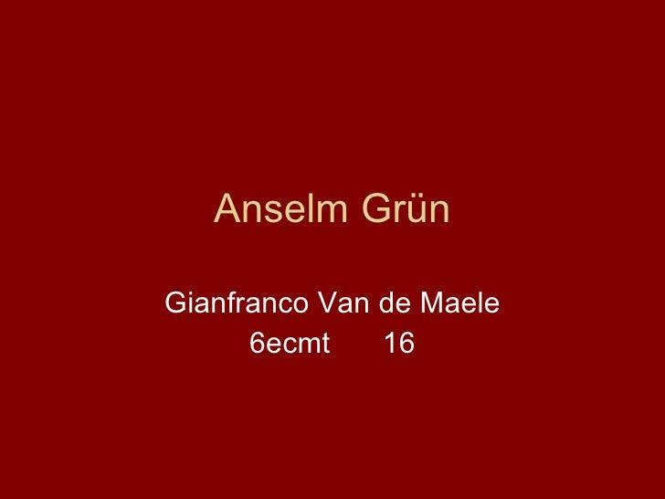 Anselm Grün Gianfranco Van de Maele 6ecmt 16