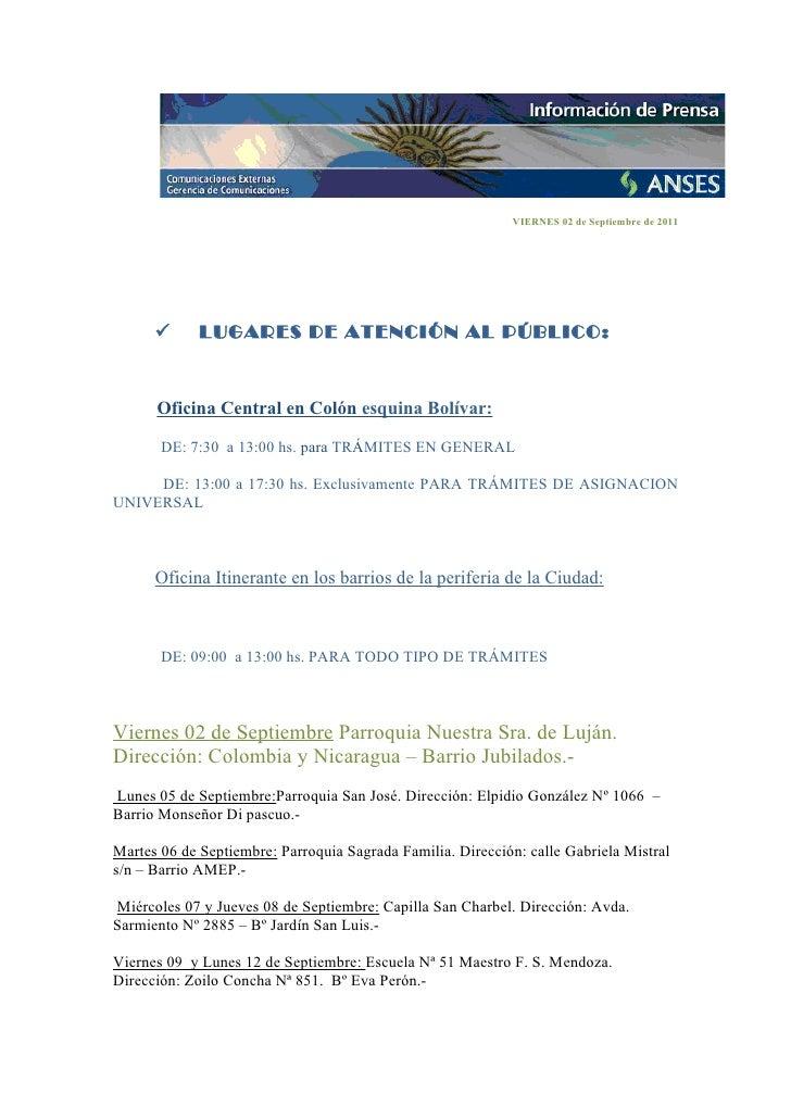 VIERNES 02 de Septiembre de 2011            LUGARES DE ATENCIÓN AL PÚBLICO:      Oficina Central en Colón esquina Bolívar...