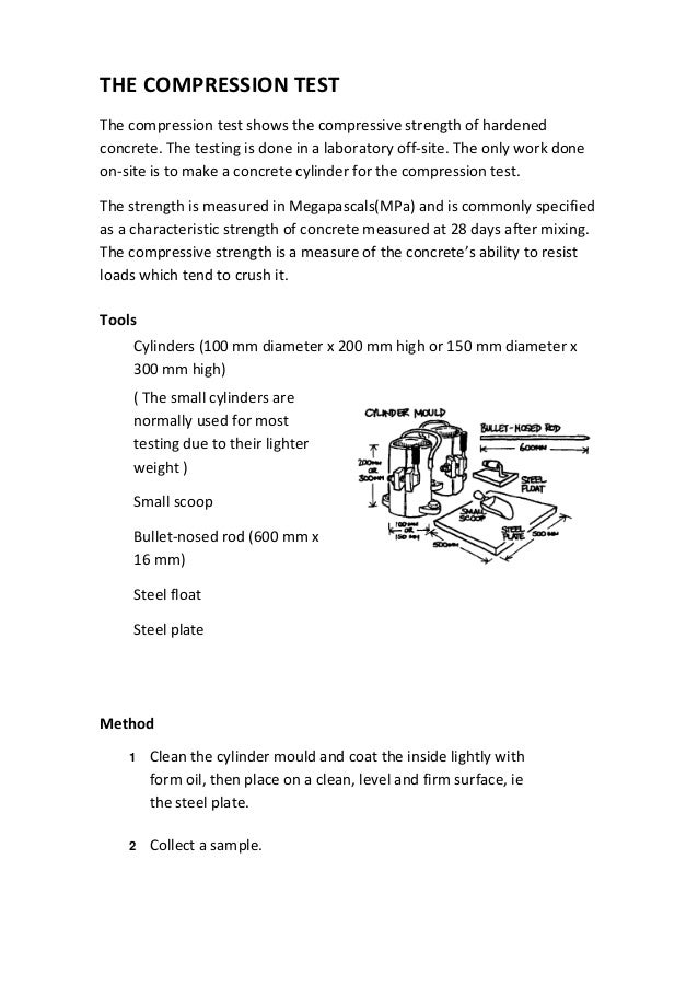 THE COMPRESSION TEST The compression test shows the compressive strength of hardened concrete. The testing is done in a la...