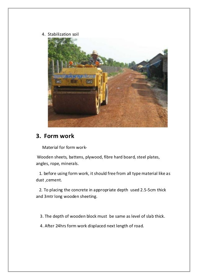 4. Stabilization soil  3. Form work Material for form workWooden sheets, battens, plywood, fibre hard board, steel plates,...