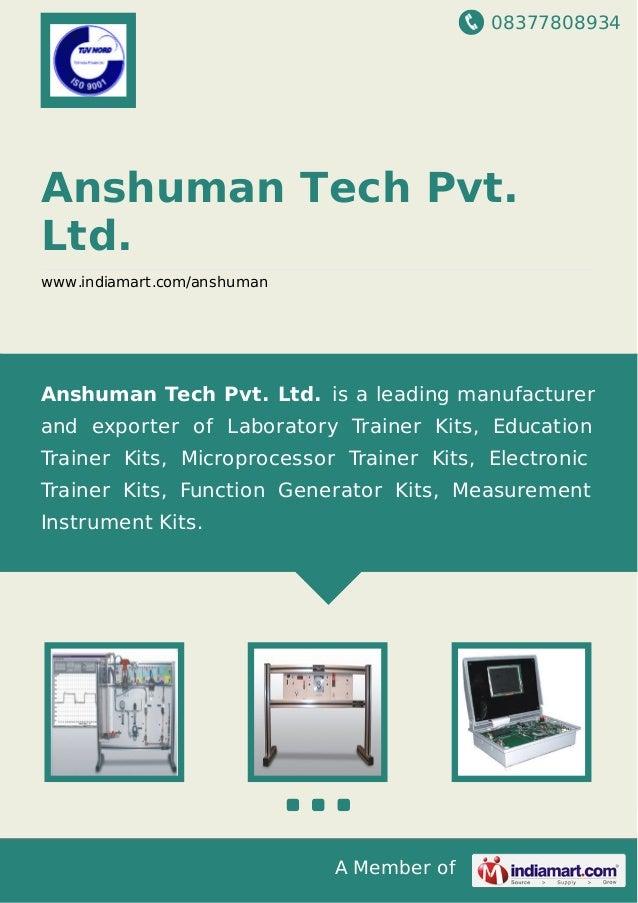 08377808934 A Member of Anshuman Tech Pvt. Ltd. www.indiamart.com/anshuman Anshuman Tech Pvt. Ltd. is a leading manufactur...
