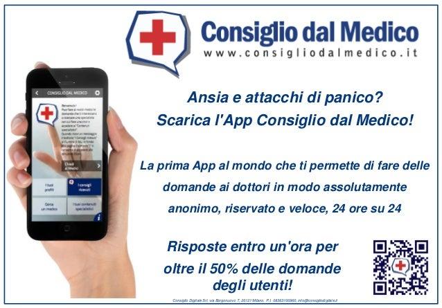 Ansia e attacchi di panico? Scarica l'App Consiglio dal Medico! La prima App al mondo che ti permette di fare delle domand...