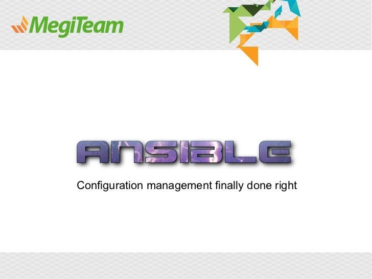 Configuration management finally done right