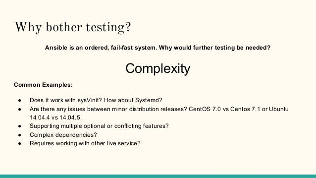 Ansible, integration testing, and you. Slide 3