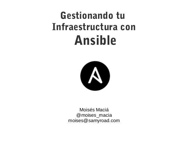 Gestionando tu infraestructura con Ansible